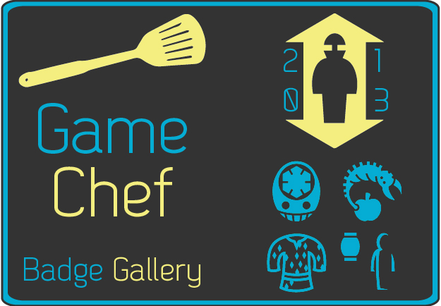 "An introductory image containing the words ""Game Chef Badge Gallery"""